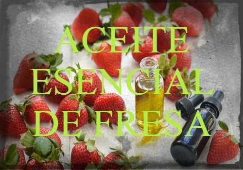 aceite esencial de fresa