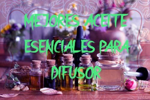 mejores aceites esenciales para difusor